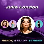 Ready, Steady, Stream by Julie London
