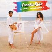 En Vivo...Y a Todo Color...! von Frankie Ruiz