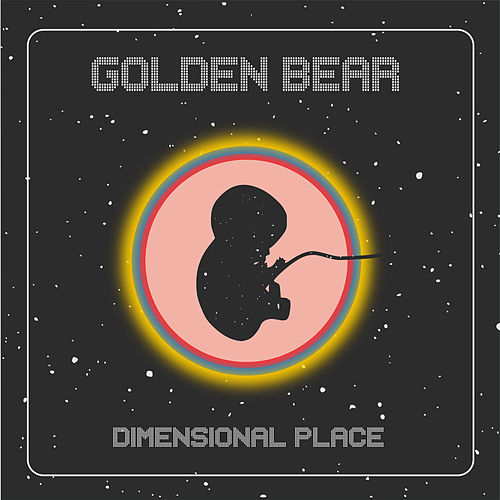 Dimensional Place by Golden Bear