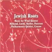 Jewish Roots - Music for Wind Quintet de Philharmonia Quintet