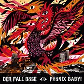Phoenix Baby by Der Fall Böse