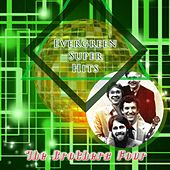 Evergreen Super Hits by The Brothers Four