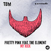 My Kick by Pretty Pink
