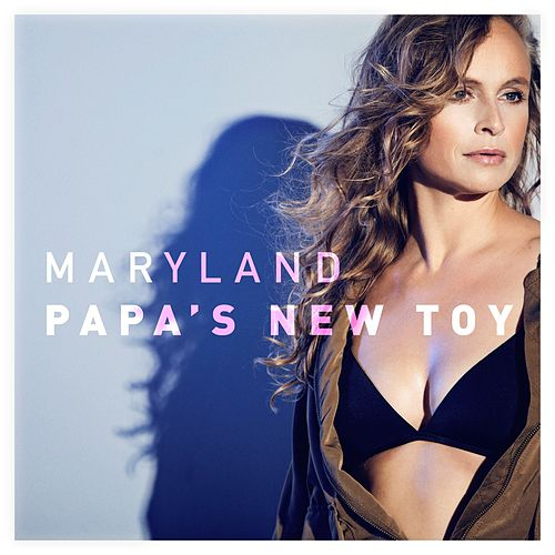 Papa's New Toy de Maryland