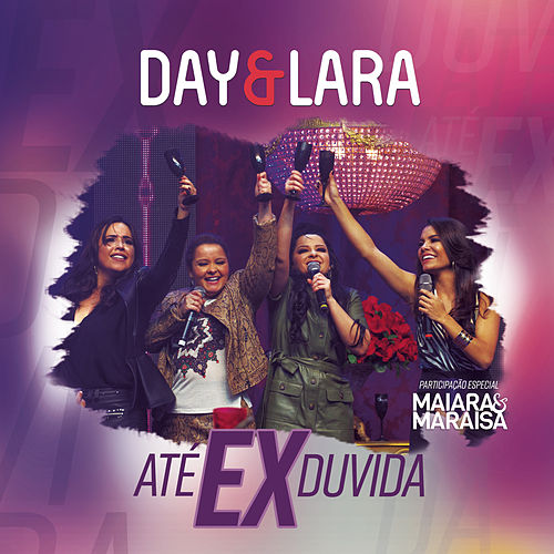 Até Ex Duvida de Day & Lara