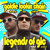 Legends of GLC Live by Goldie Lookin' Chain