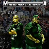 Down to Sleep von Minister Meek