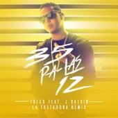 35 Pa Las 12 (La Tostadora Remix) [feat. J Balvin] de Fuego