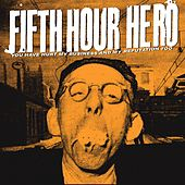 You Have Hurt My Business and My Reputation Too by Fifth Hour Hero