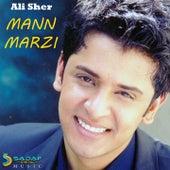 Mann Marzi by Sher Ali