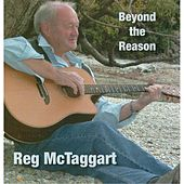 Beyond the Reason by Reg McTaggart