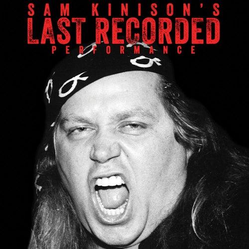 Sam Kinison's Last Recorded Performance by Sam Kinison