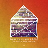 Four Walls and a Roof - The Strictly House Selection, Vol. 3 de Various Artists