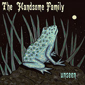 Unseen de The Handsome Family