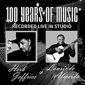 100 Years of Music by Laurindo Almeida