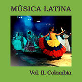 Música Latina Vol. II, Colombia by Various Artists