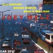 21st Century Boogie Woogie Rock & Roll Man by Joey Welz