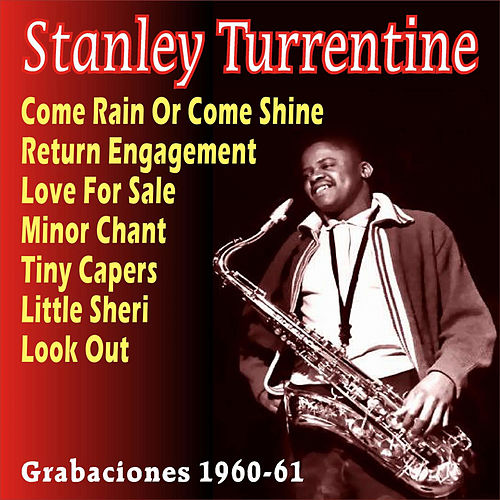Grabaciones 1960-61 by Stanley Turrentine