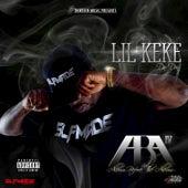 Aba Iv by Lil' Keke