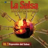 La Salsa, Identidad de un Pueblo - Vol. 9 Expresión del Sabor by Various Artists