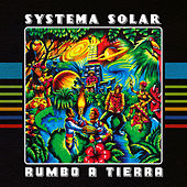 Rumbo a Tierra by Systema Solar