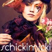 Schickimicki, Vol. 2 de Various Artists