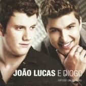 Explode um Coração von João Lucas & Diogo