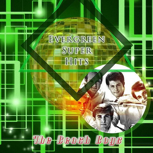 Evergreen Super Hits de The Beach Boys