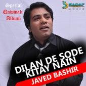 Dilan De Sode Kitay Nain by Javed Bashir