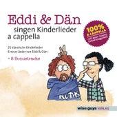 Eddi & Dän singen Kinderlieder a cappella, Vol. 1 von Edd-I