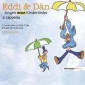 Eddi & Dän singen neue Kinderlieder a cappella, Vol. 2 von Edd-I