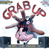 Grab Up Riddim by Various Artists