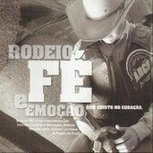 Rodeio, Fé e Emoção Com Cristo no Coração by Various Artists