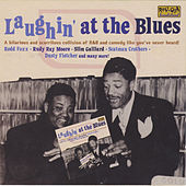 Laughin' at the Blues by Various Artists