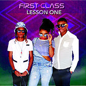 Lesson One by First Class
