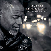 An Evening With Brian McKnight (Live) by Brian McKnight