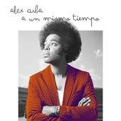 A un Mismo Tiempo de Alex Cuba