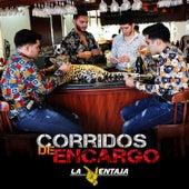 Corridos de Encargo by La Ventaja