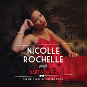 Nicolle Rochelle Sings Bart&Baker: The First Lady of Electro Swing de Various Artists