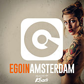Ego in Amsterdam 2016 Selected by Kharfi by Various Artists