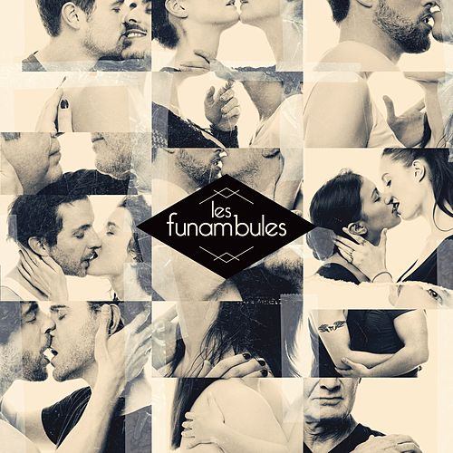 Les funambules by Les Funambules