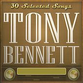 30 Selected Songs, Tony Bennett de Tony Bennett
