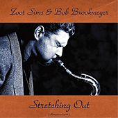 Stretching Out (Remastered 2016) by Zoot Sims