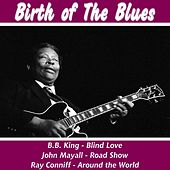 Birth of Blues by Various Artists