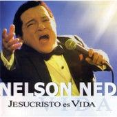 Jesucristo Es Vida by Nelson Ned