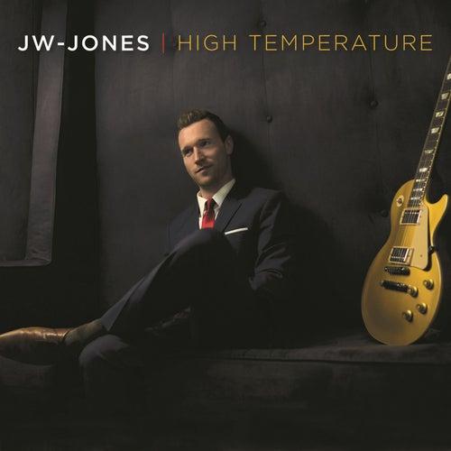 High Temperature by JW-Jones