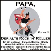 Papa, der alte Rock 'n' Roller, Folge 2 by Various Artists