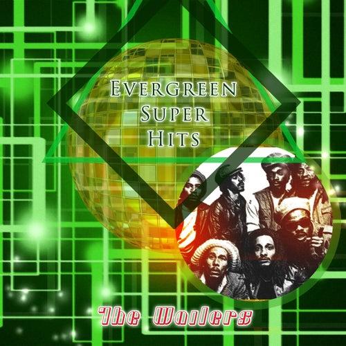 Evergreen Super Hits di The Wailers