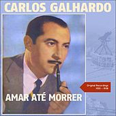 Amar Até Morrer (Original Recordings 1935 - 1938) de Various Artists