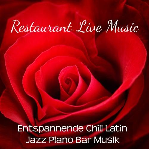 Restaurant Live Music - Entspannende Chill Latin Jazz Piano Bar Musik für Romantischer Abend Lounge Bar und Sinnliche Massage by Bossa Nova Guitar Smooth Jazz Piano Club